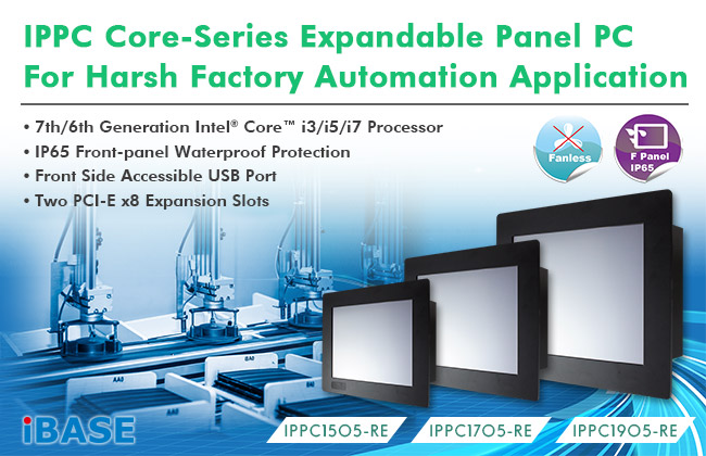 Expandable Panel PCs for Harsh Factory Automation Applications_IBASE