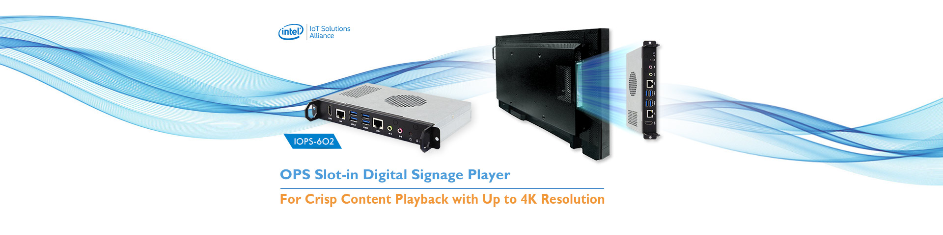 IOPS-602 OPS Slot-in Digital Signage Player