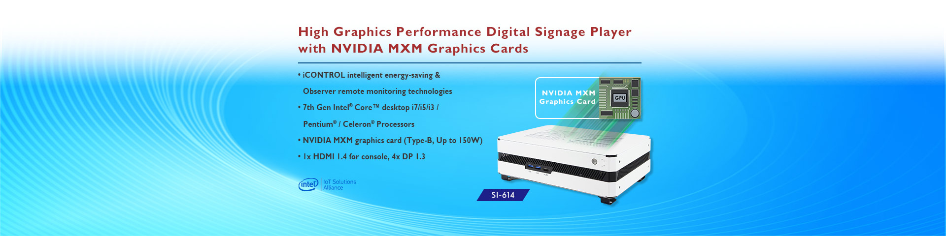 IBASE Reveals High Graphics Performance Digital Signage Player with NVIDIA MXM Graphics Cards
