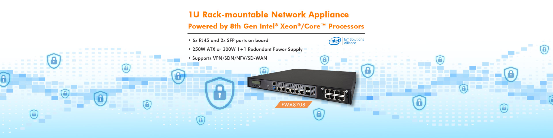 1U Rack-mountable Network Appliance Powered by 8th Gen Intel Xeon/Core Processors