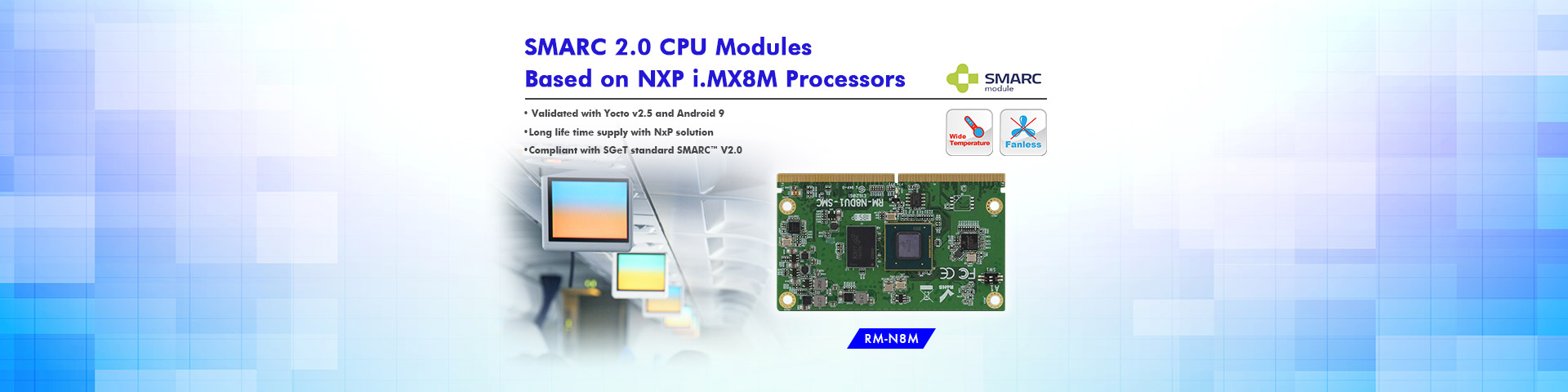 SMARC 2.0 CPU Modules based on NXP i.MX8M Processors