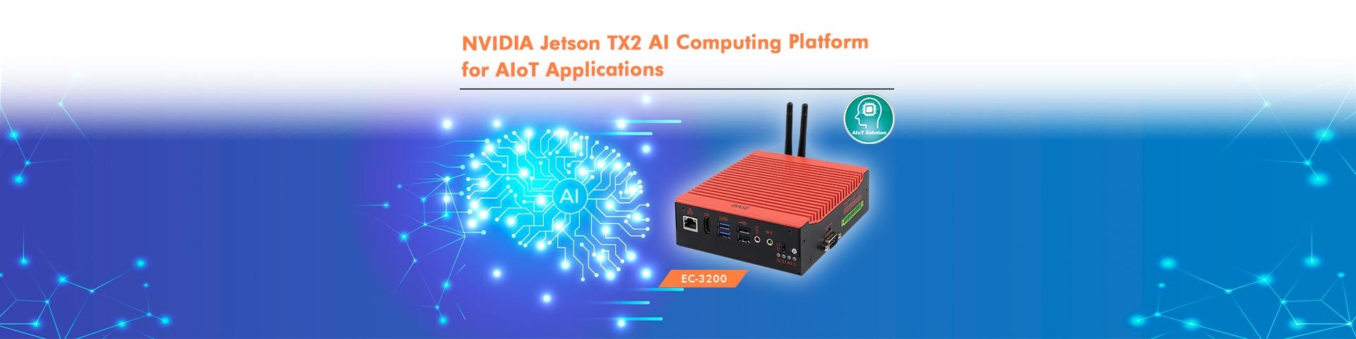 NVIDIA Jetson TX2 AI Computing Platform for AIoT Applications