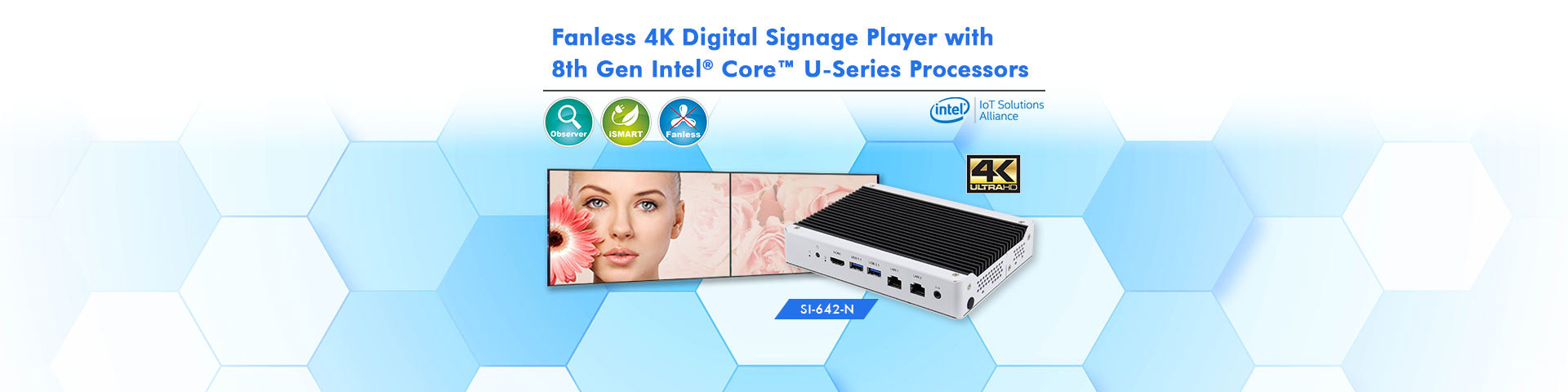 Fanless 4K Digital Signage Player with 8th Gen Intel® Core™ U-Series Processors
